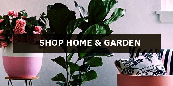 Shop Home and Garden Wares